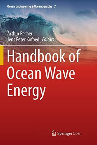 Handbook of Ocean Wave Energy (Ocean Engineering & Oceanography, 7)