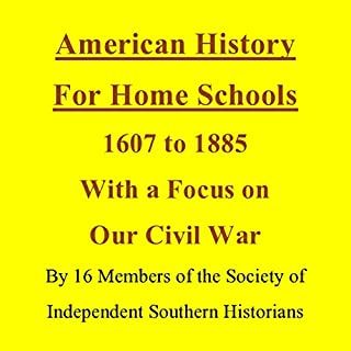 American History for Home Schools, 1607 to 1885, with a Focus on Our Civil War cover art