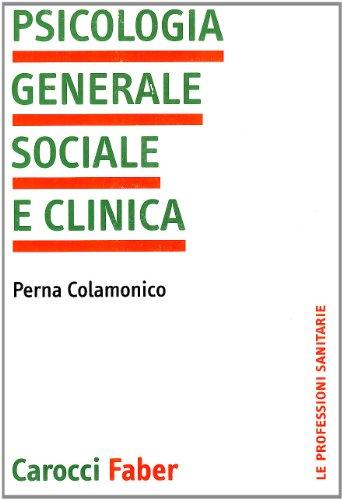 Psicologia generale, sociale e clinica