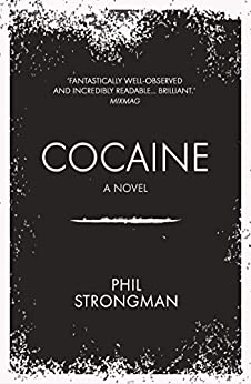 Cocaine by [Phil Strongman]