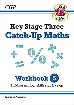 New KS3 Maths Catch-Up Workbook 5 (with Answers) (CGP KS3 Maths) by Coordination Group Publications Ltd (CGP)