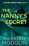 The Nanny's Secret (A Locke Industries Novel) (English Edition)