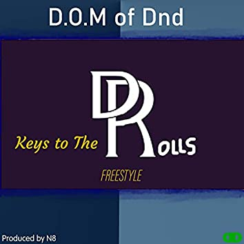 Keys To The Rolls Freestyle