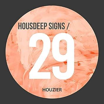 Housdeep Signs - Vol.29