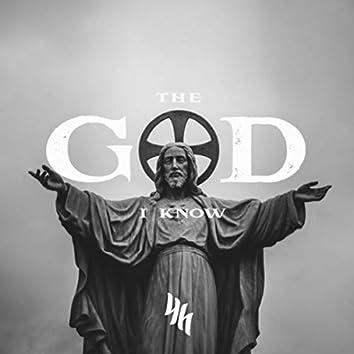 The God I Know (feat. Jazmine Mcclain)