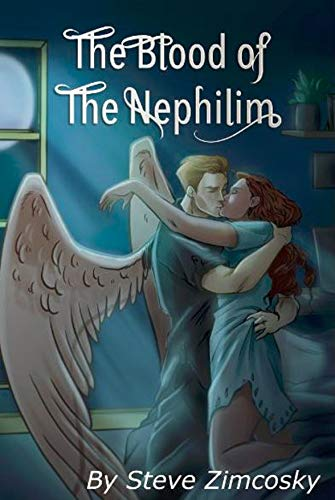 The Blood of the Nephilim by [Steve Zimcosky]