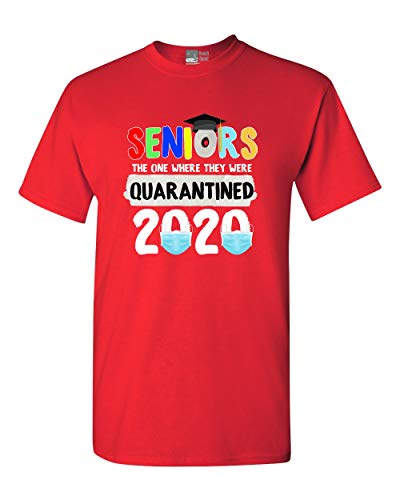 Seniors The One Where They were Quarantined 2020 Graduates DT Adult T-Shirt Tee (Medium, Red)