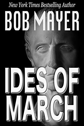 Ides of March: Time Patrol (English Edition)