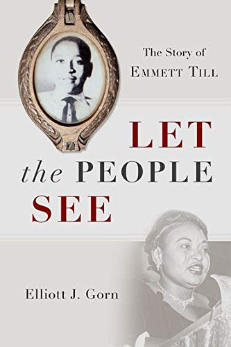Image of Let the People See: The Story of Emmett Till