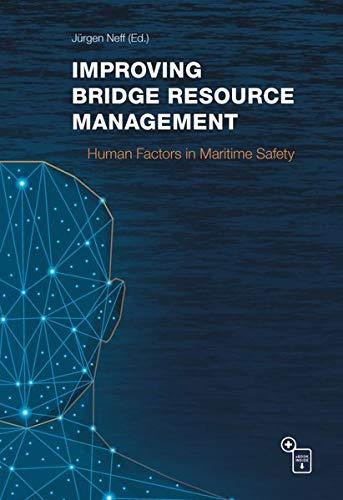 Improving Bridge Resource Management: Human Factors in Maritime Safety