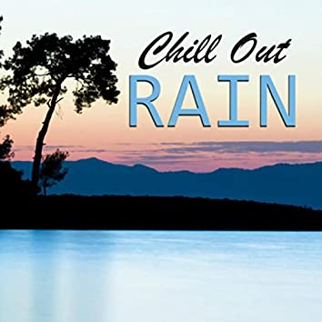 Chill Out Rain