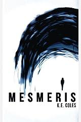 Mesmeris: Volume 1 Paperback