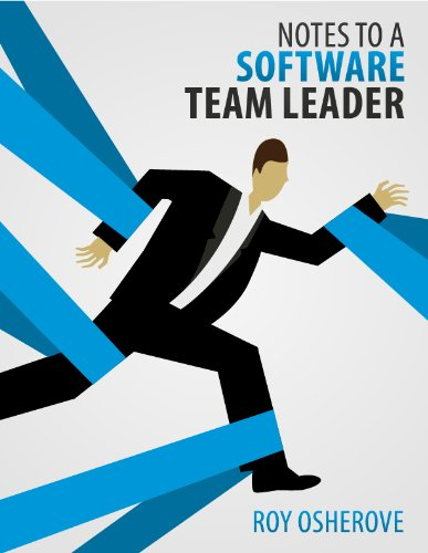 Notes to a Software Team Leader: Growing Self Organizing Teams (English Edition)の詳細を見る