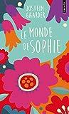 Le Monde de Sophie (Collector). Roman sur l'histoire de la philosophie