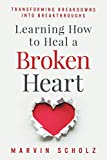 Learning How to Heal a Broken Heart:...