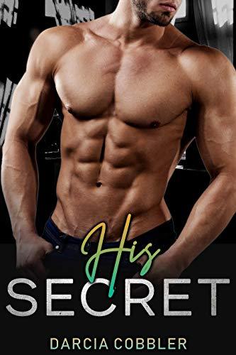 His Secret: Alpha Male And Curvy Girl Romance