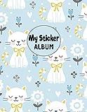 My Sticker Album: Blank Sticker Book Sticker Activity Book Cat Themed Large - Marry Sky