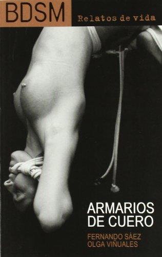 BDSM relatos de vida. Armarios de cuero