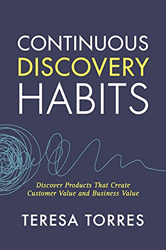 Continuous Discovery Habits (English Edition)