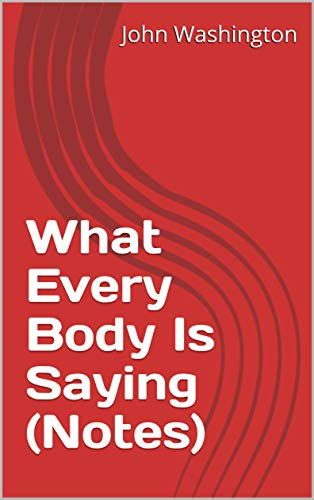 What Every Body Is Saying (Notes) (Scott Adams' Reading List Book 1) (English Edition)