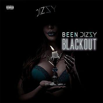 Been Dizzy III: Blackout