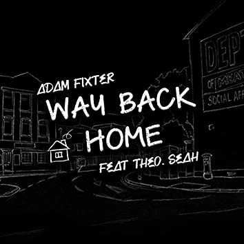 Way Back Home (feat. Theo Seah)