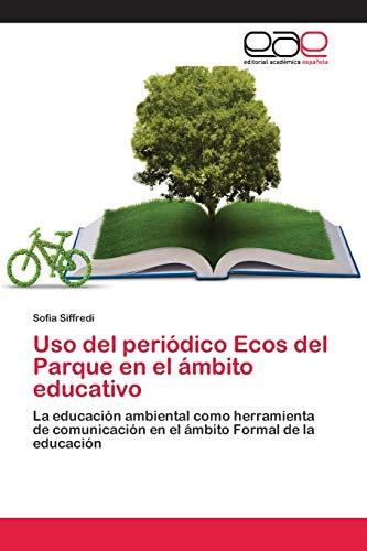 Uso del periódico Ecos del Parque en el ámbito educativo