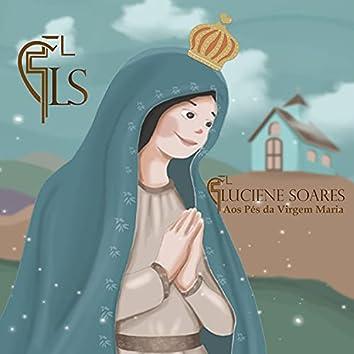 Aos Pés da Virgem Maria