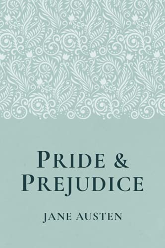 Compare Textbook Prices for Pride and Prejudice by Jane Austen   1 of 1000 Books to Read Before You Die   The Best Books of All Time  ISBN 9781790162604 by Austen, Jane