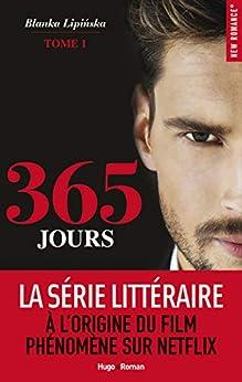 365 jours - tome 1 par [Blanka Lipinska, Ewa janina Chodakowska]