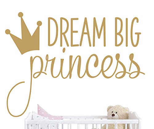 Dream Big Princess with Crown Wall Decal Vinyl Sticker for Kids Baby Girls Bedroom Decoration Nursery Home Decor Mural Design YMX18 Gold