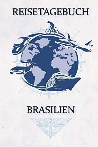 Reisetagebuch Brasilien: Reisejournal für den Urlaub - inkl. Packliste | Erinnerungsbuch für Sehenswürdigkeiten & Ausflüge | Notizbuch als Geschenk, Abschiedsgeschenk