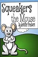 Squeakers the Mouse