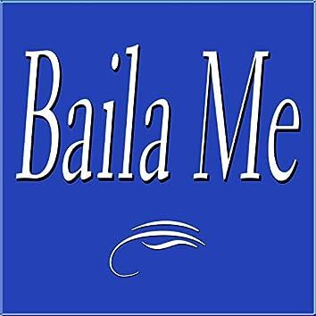 Baila Me (Cuando Sei Maria Dolores)