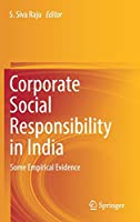 Corporate Social Responsibility in India: Some Empirical Evidence