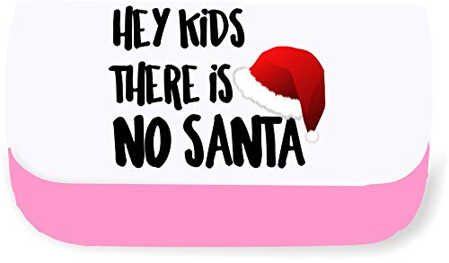Hey Kids There is no Santa Clutch-Style Pencil case - Pink
