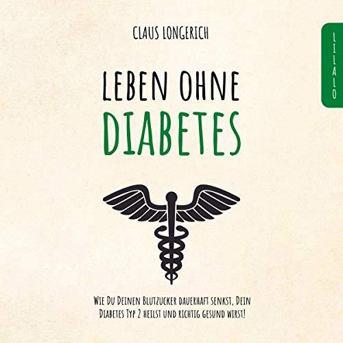 Leben ohne Diabetes! Titelbild