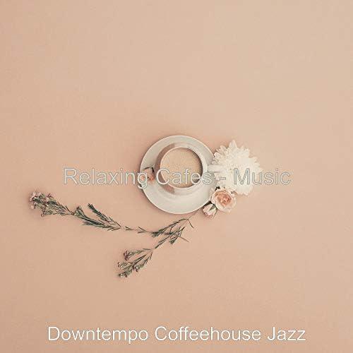 Downtempo Coffeehouse Jazz