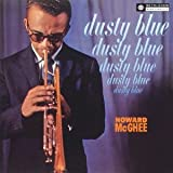 Dusty Blue by Howard McGhee (2013-03-12)
