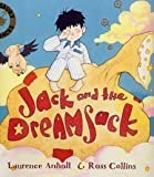 Jack and the Dreamsack by Laurence Anholt (Illustrated, 3 May 2004) Paperback