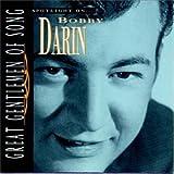 Songtexte von Bobby Darin - Great Gentlemen of Song: Spotlight On...