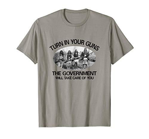 "Native American. 2nd Amendment T-shirt ""Turn in Your Guns..."
