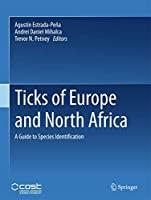 Ticks of Europe and North Africa: A Guide to Species Identification
