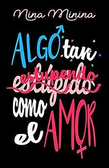Book's Cover of Algo tan (estúpido) estupendo como el amor Versión Kindle