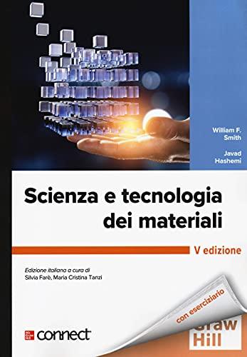 Scienza e tecnologia dei materiali. Con connect