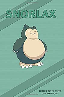 Snorlax Three Kind of Paper One Notebook: Special Edition! Pokemon Notebook! Lined Pages, Squared Pages & Few Blank Pages,...