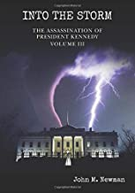 Into the Storm: The Assassination of President Kennedy Volume 3