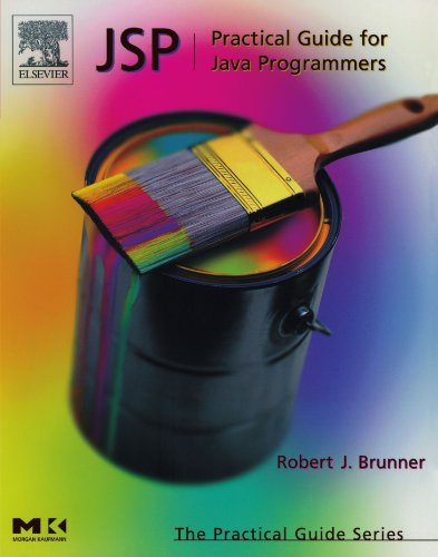 JSP: Practical Guide for Java Programmers (The Practical Guides): Practical Guide for Programmers