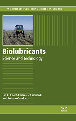 Biolubricants: Science and Technology (Woodhead Publishing Series in Energy)