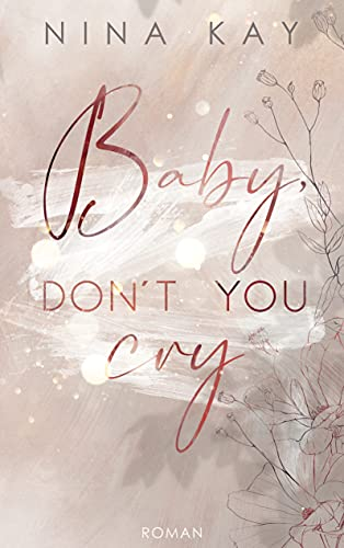 Baby, Don\'t You Cry